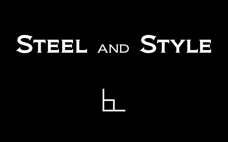 Steel and Style
